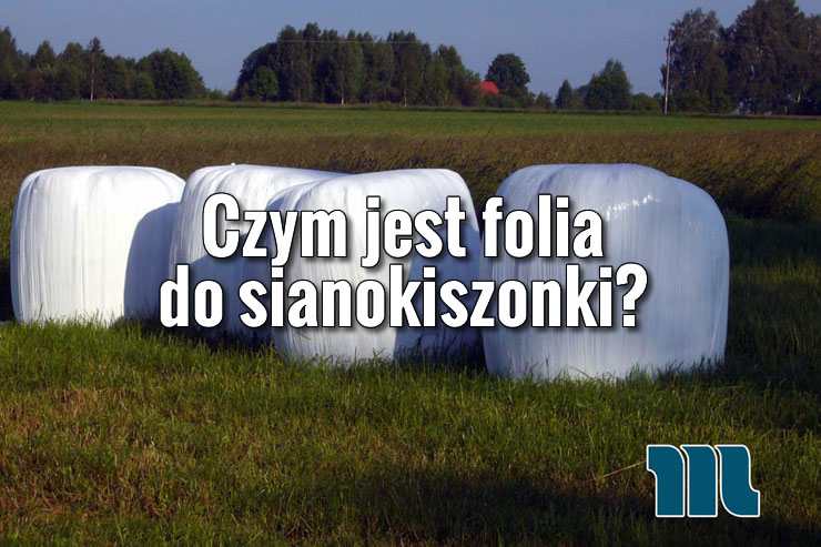 czym_jest_folia_do_sianokiszonki